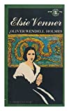 Elsie Venner : a romance of destiny / with an afterword by Miriam R. Small