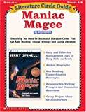 img - for Literature Circle Guide: Maniac Magee: Everything You Need For Successful Literature Circles That Get Kids Thinking, Talking, Writing-and Loving Literature (Literature Circle Guides) book / textbook / text book