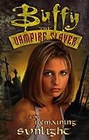 Buffy the Vampire Slayer: Remaining Sunlight