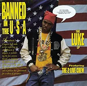 two live crew banned in the usa music. Black Bedroom Furniture Sets. Home Design Ideas