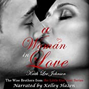 A Woman in Love: The Wise Brothers from the Little Girl Lost Series | [Keith Lee Johnson]