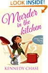Murder in the Kitchen (Cozy Murder My...