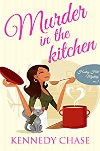 Murder In The Kitchen by Kennedy Chase ebook deal