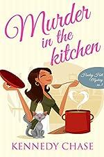 Murder in the Kitchen (Cozy Murder Mystery) (Harley Hill Mysteries Book 3)