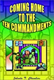 img - for Coming Home to the Ten Commandments book / textbook / text book
