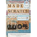 Made from Scratch: Discovering the Pleasures of a Handmade Lifeby Jenna Woginrich