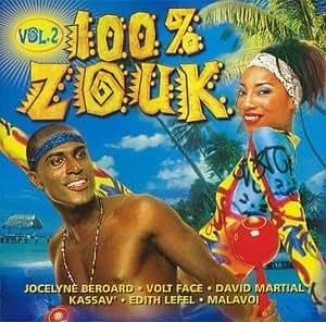 100% Zouk Vol.2 (Le Grand Mechant Zouk)