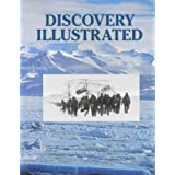 Discovery Illustrated: Pictures from Captain Scott's First Antarctic Expeditionby David M. Wilson