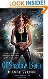 Of Shadow Born (A Novel of the Shadow World)