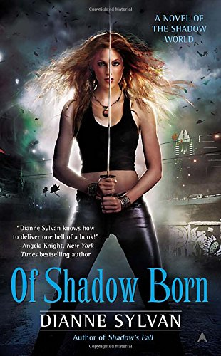 Image of Of Shadow Born (A Novel of the Shadow World)