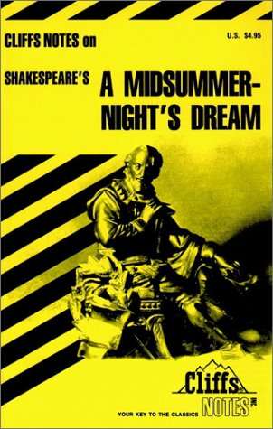 Shakespeare's A Midsummer Night's Dream (Cliffs Notes), Matthew Black Ph.D.