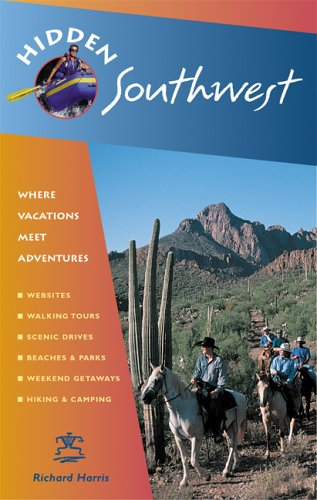 Hidden Southwest: Including Arizona, New Mexico, Southern Utah, and Southwest Colorado (Hidden Travel)