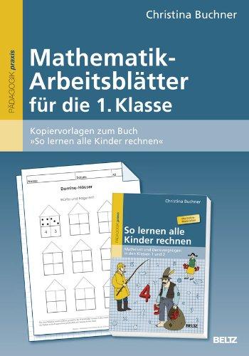 Buch Mathematik-Arbeitsblätter für die 1. Klasse: Kopiervorlagen zum ...