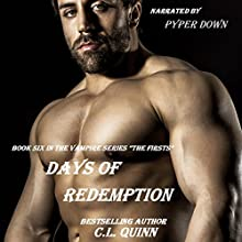 Days of Redemption: The Firsts, Book 6 (       UNABRIDGED) by C. L. Quinn Narrated by Pyper Down