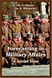 img - for Forecasting in Military Affairs: A Soviet View book / textbook / text book