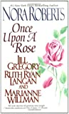 Once Upon a Rose (0515131660) by Nora Roberts