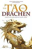 Das Tao des Drachen - Furchtlos unser wahres Selbst leben