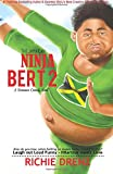 The Jamaican Ninja Bert 2: A Romance Comedy (Volume 2)