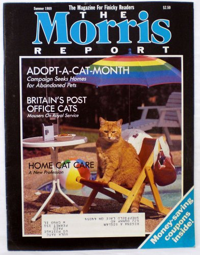 The Morris Report - Cat Care Magazine - Summer 1989 (The Magazine For Finicky Readers, Vol. 2, No. 4) PDF