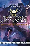 Percy Jackson and the Battle of the Labyrinth Rick Riordan