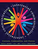Interracial Communication: Contexts, Communities, and Choices