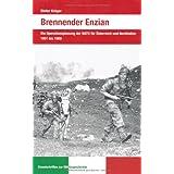 """Brennender Enzian: Die Operationsplanung der NATO f�r �sterreich und Norditalien 1951 bis 1960von """"Dieter Kr�ger"""""""