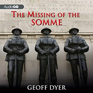 The Missing of the Somme | [Geoff Dyer]
