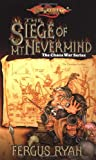 The Siege of Mt. Nevermind: The Chaos War Series
