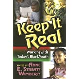 Keep It Real: Working with Today's Black Youth