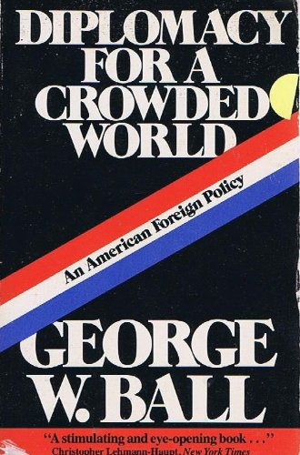 Diplomacy for a crowded world: An American foreign policy PDF