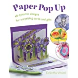 Paper Pop Up ~ Dorothy Wood
