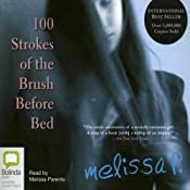 100 Strokes of the Brush Before Bed | [Melissa P.]