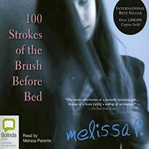 100 Strokes of the Brush Before Bed Audiobook