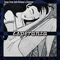 Esperanza: Songs from Jack Kerouac's Tristessa