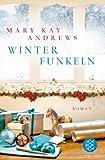 Winterfunkeln: Roman von Mary Kay Andrews