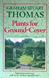 Plants for Ground Cover (0460126091) by Thomas, Graham Stuart