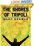 The Shores of Tripoli (Kindle Single)