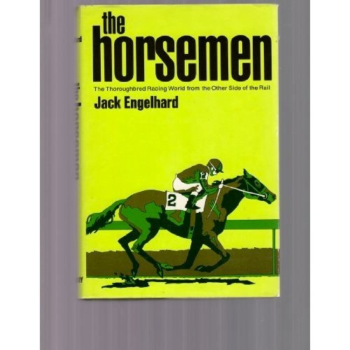 The Horsemen (Classic, Inside the World of Thoroughbred Racing)