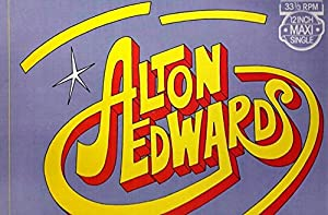 Alton Edwards / I Just Wanna Spend Some Time With You