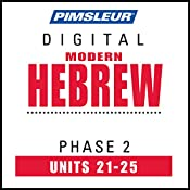Hebrew Phase 2, Unit 21-25: Learn to Speak and Understand Hebrew with Pimsleur Language Programs |  Pimsleur