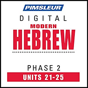 Hebrew Phase 2, Unit 21-25 Hörbuch