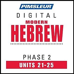 Hebrew Phase 2, Unit 21-25 Audiobook