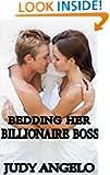 Bedding Her Billionaire Boss (The BAD BOY BILLIONAIRES Series)