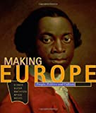 img - for Making Europe: People, Politics, and Culture book / textbook / text book