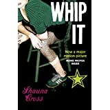 Whip It ~ Shauna Cross