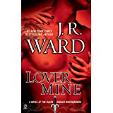 Lover Mine: A Novel of the Black Dagger Brotherhood ~ J.R. Ward