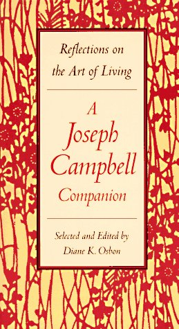 Joseph Campbell Companion : Reflections on the Art of Living, DIANE K. OSBON