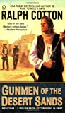 Gunmen of the Desert Sands (0451225449) by Cotton, Ralph
