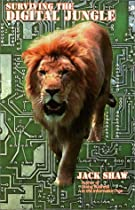 Surviving the Digital Jungle: What Every Executive Needs to Know About eCommerce and eBusiness (Revised)