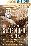 The Last Voyage of Sigismund Skrik